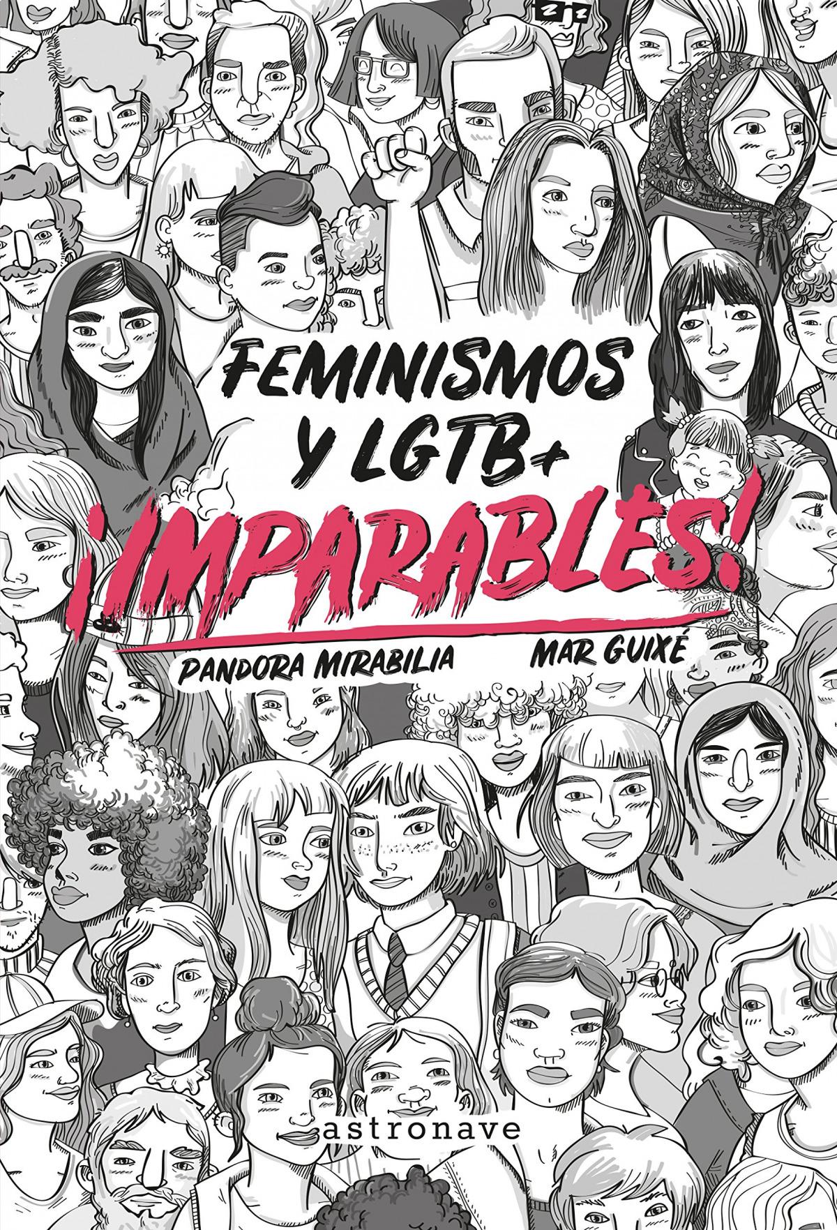 Resultado de imagen de ¡Imparables! Feminismos y LGTB+, Pandora Mirabilia, Mar Guixé