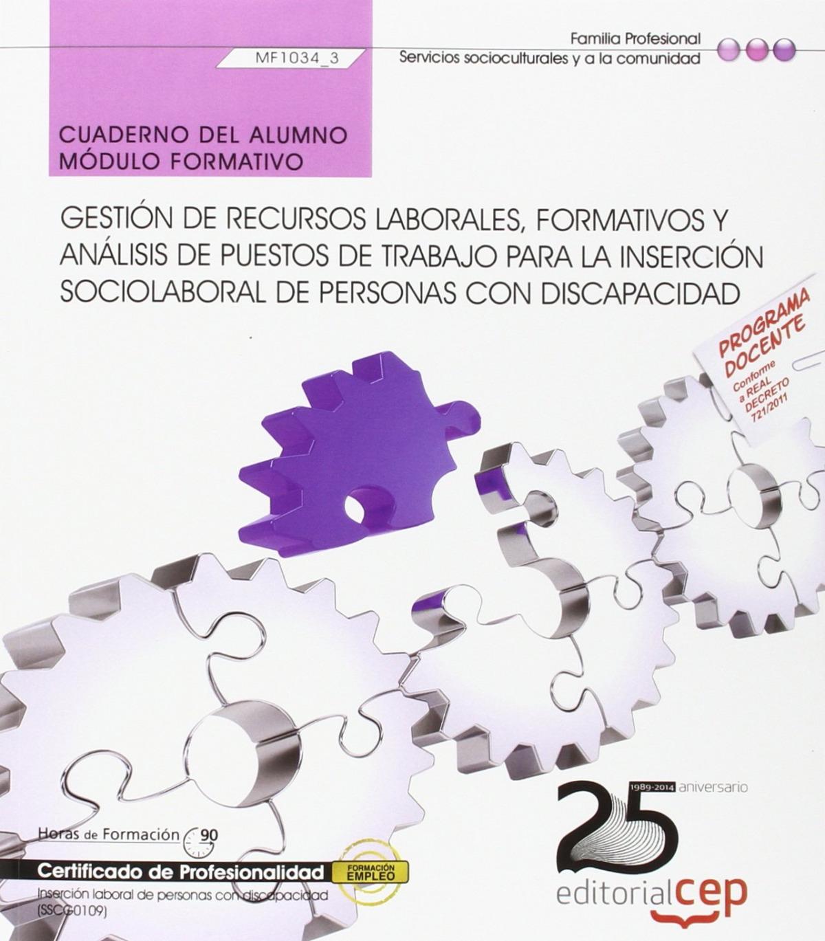 Cuaderno del alumno. Gestión de recursos laborales, formativos y análisis de puestos de trabajo para la inserción sociolaboral de personas con Discapa