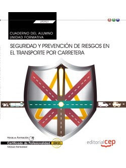 CUADERNO SEGURIDAD Y PREVENCIÓN RIESGOS TRANPORTE CARRETERA