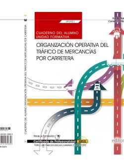CUADERNO ORGANIZACIÓN OPERATIVA DEL TRÁFICO DE MERCANCÍAS POR CARRETERA