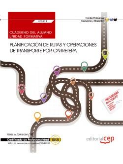CUADERNO PLANIFICACIÓN RUTAS Y OPERACIONES TRANSPORTE CARRETERA