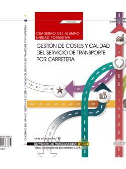 CUADERNO GESTIÓN COSTES Y CALIDAD SERVICIO TRANSPORTE CARRETERA