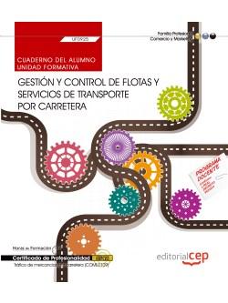 CUADERNO GESTIÓN Y CONTROL FLOTAS Y SERVICIOS TRANPORTE CARRETERA