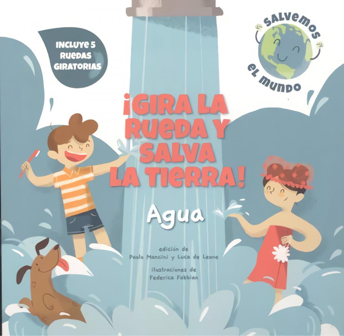 ÂíGIRA LA RUEDA Y SALVA LA TIERRA AGUA! (VVKIDS