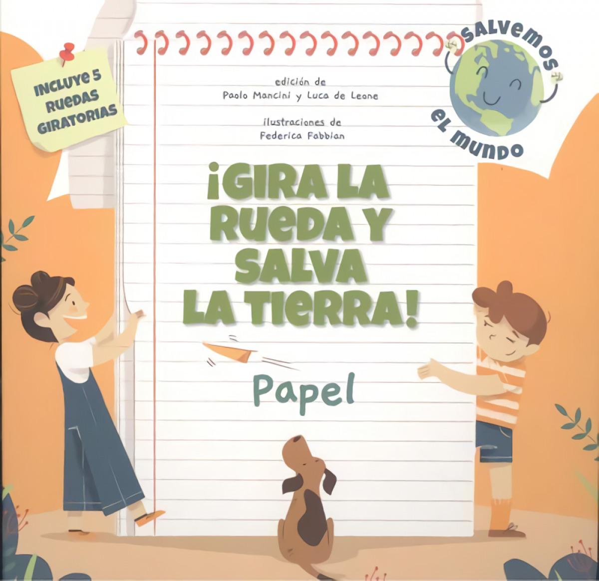 ¡GIRA LA RUEDA Y SALVA LA TIERRA! PAPEL (VVKIDS)