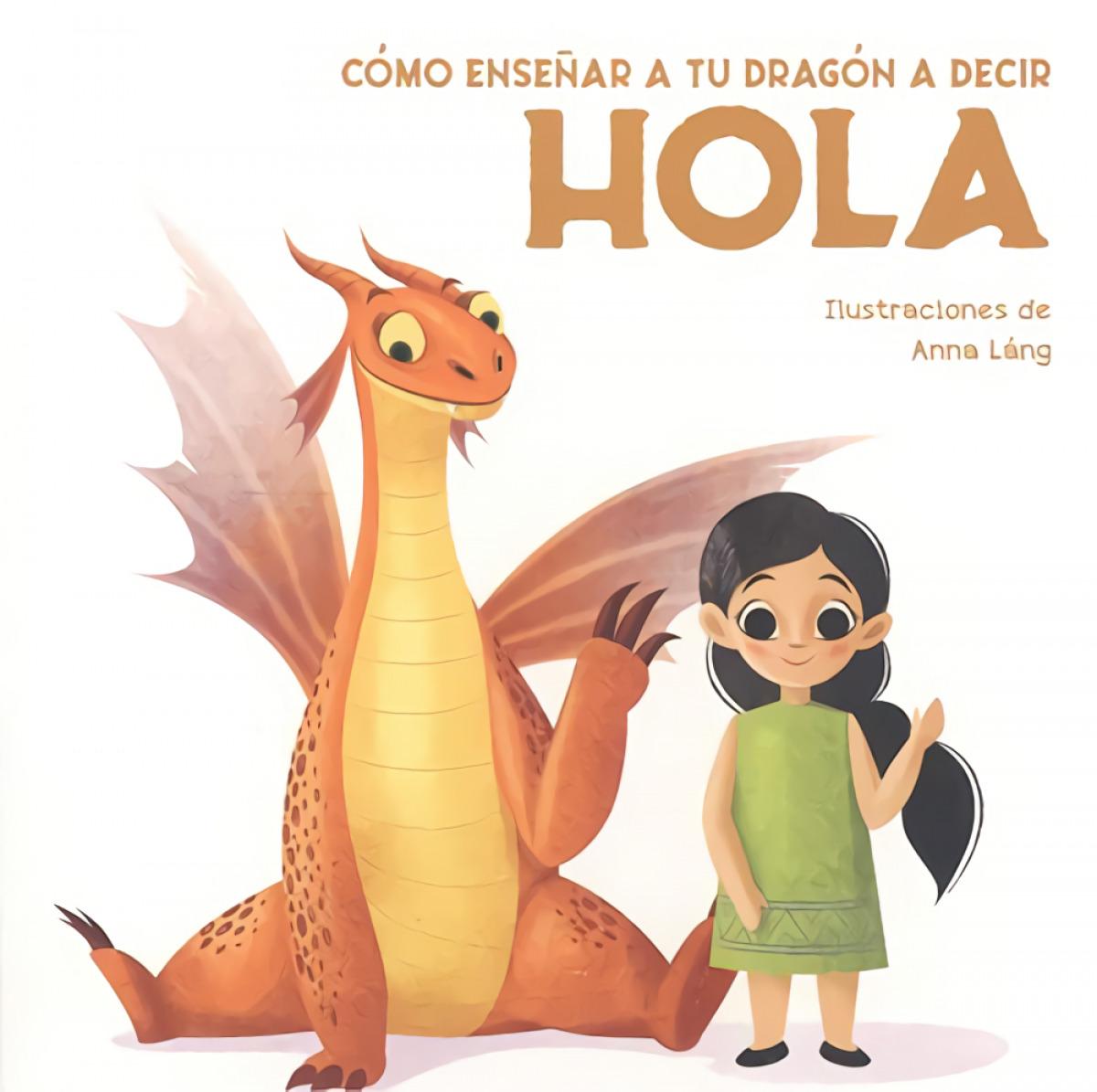 COMO ENSEÑAR A TU DRAGON A DECIR HOLA (VVKIDS)
