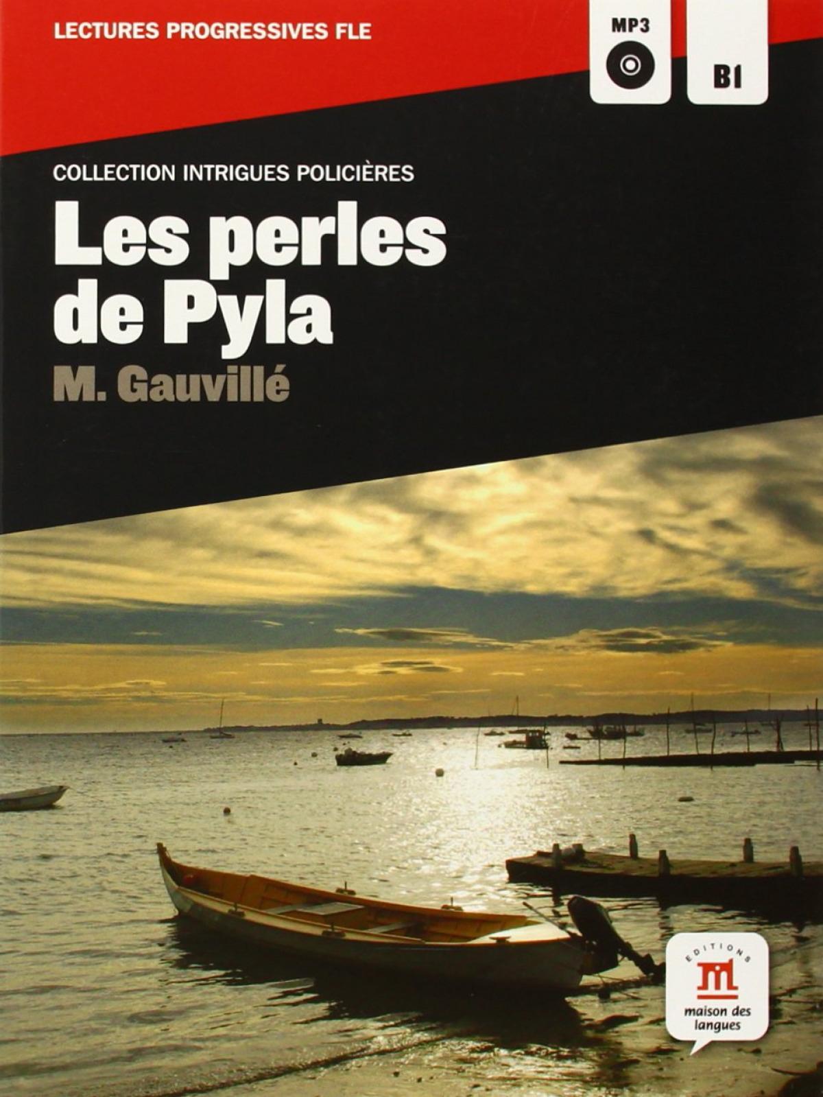 PERLES DE PYLA, LES.(LECTURES PROGESSIVES FLE).(B1)