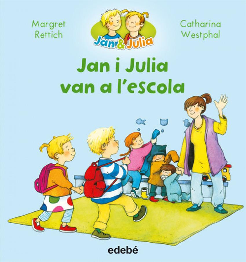 JAN I JULIA VAN A L´ESCOLA