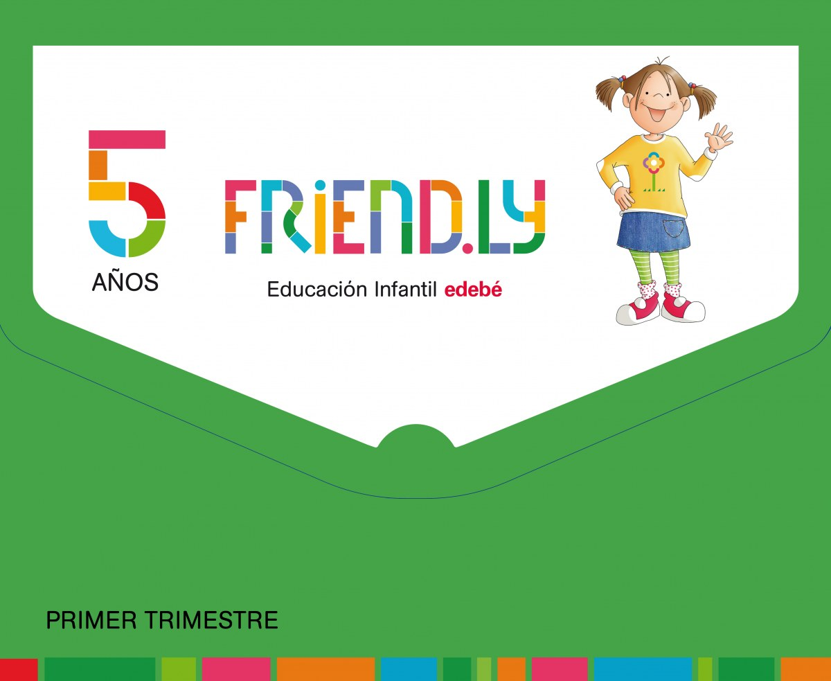 FRIENDLY 5 AñOS  1o. TRIMESTRE 2017 9788468332284