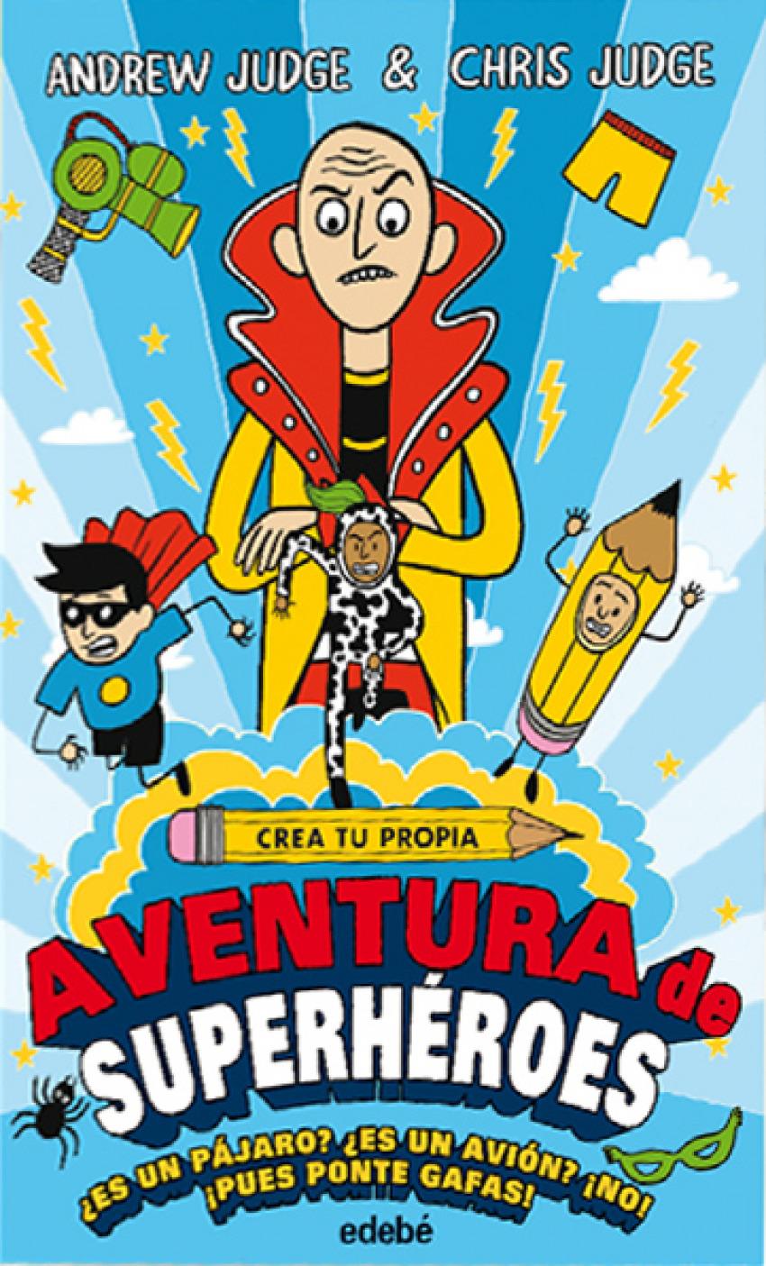 CREA TU PROPIA AVENTURA DE SUPERHROES 9788468335148