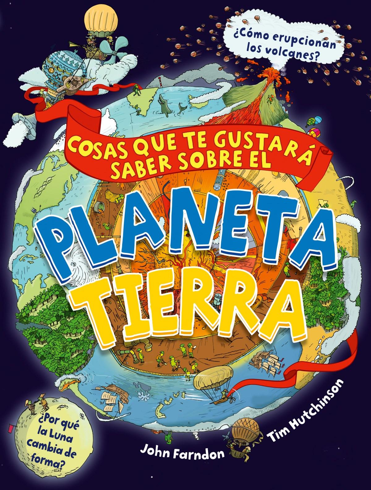 COSAS GUSTARA SABER SOBRE PLANETA TIERRA