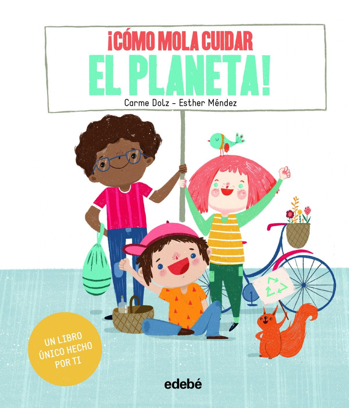 íCOMO MOLA CUIDAR EL PLANETA!