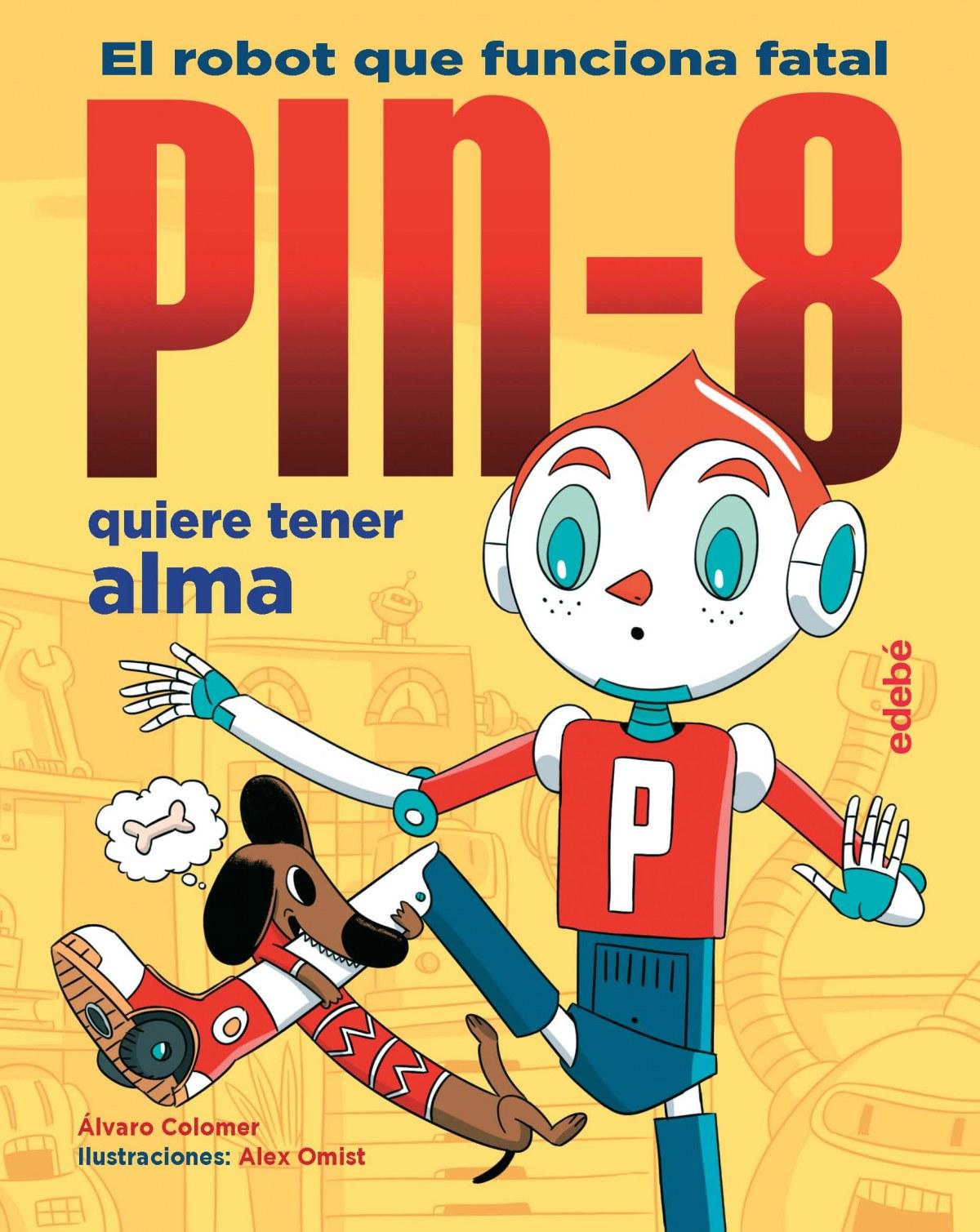 PIN-8 quiere tener alma