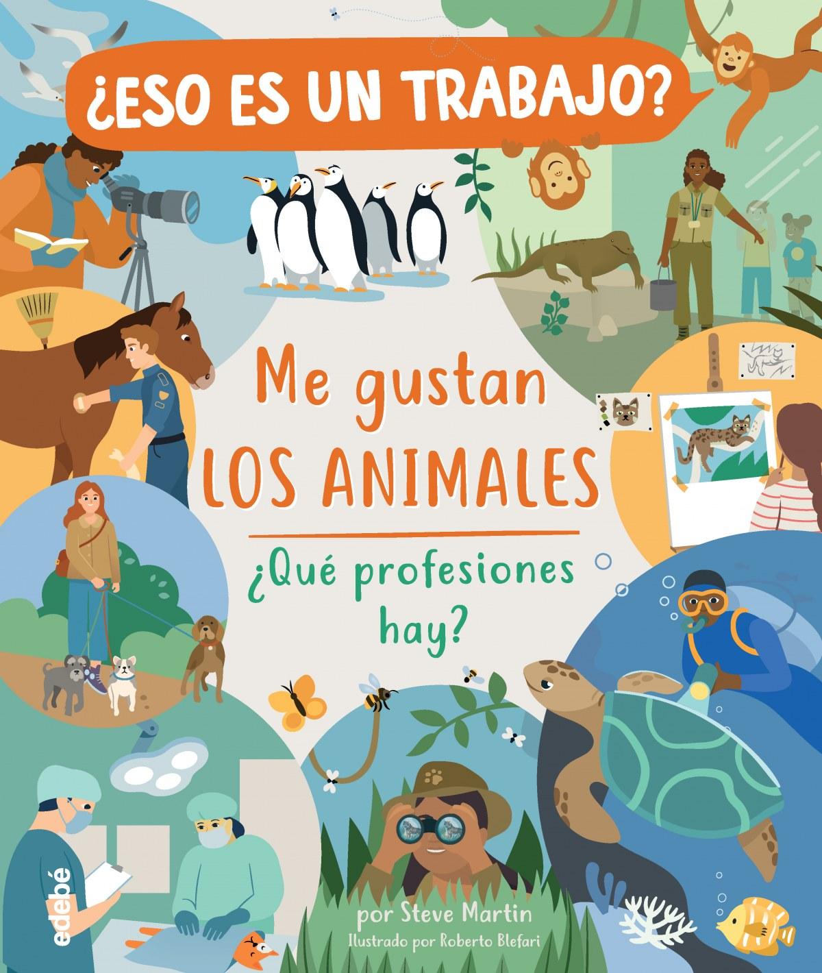 ESO ES UN TRABAJO ME GUSTAN LOS ANIMALES