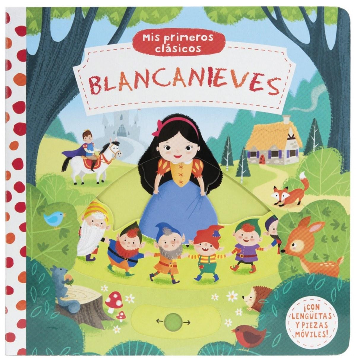 BLANCANIEVES MIS PRIMEROS CLASICOS