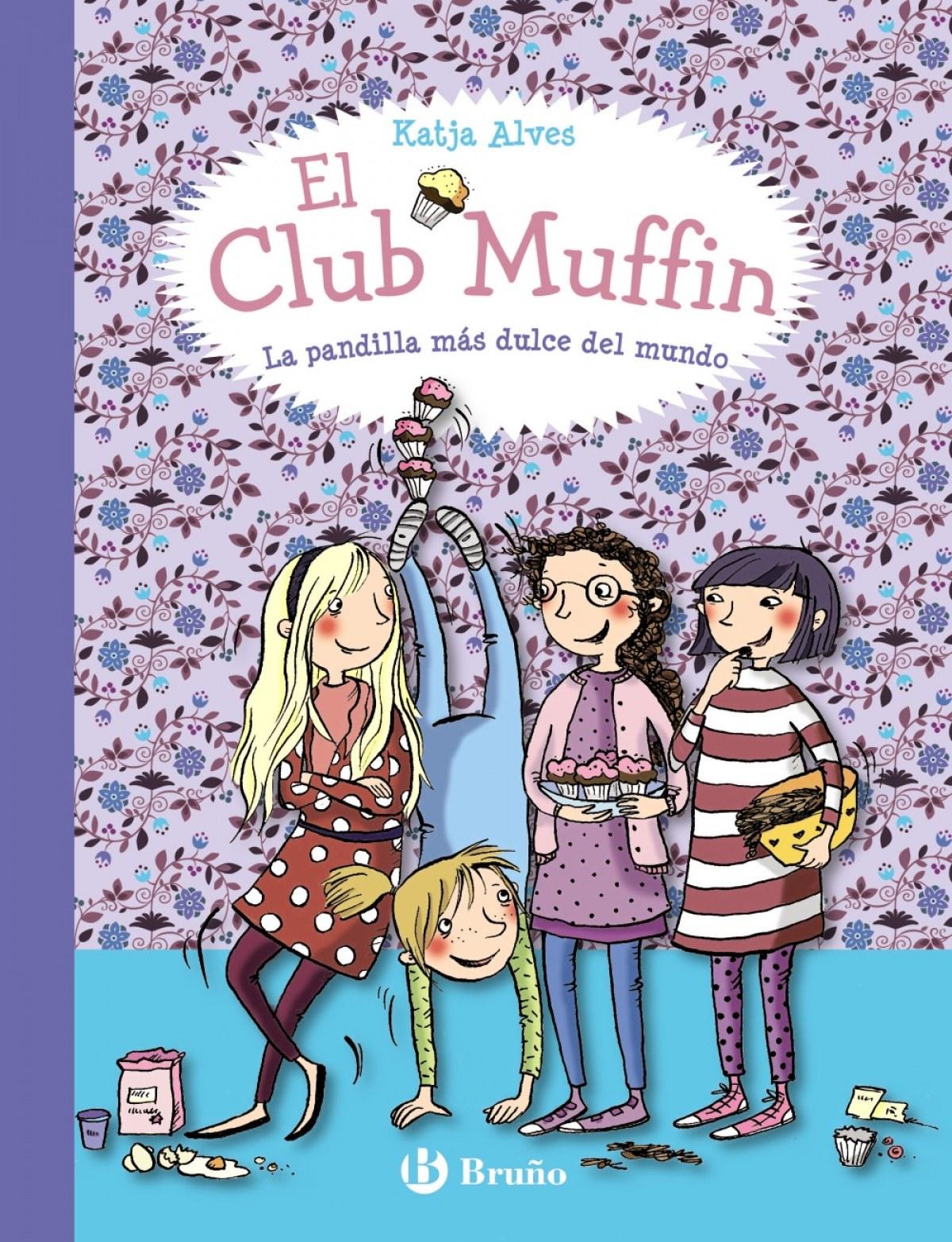 EL CLUB MUFFIN LA PANDILLA MAS DULCE DEL MUNDO