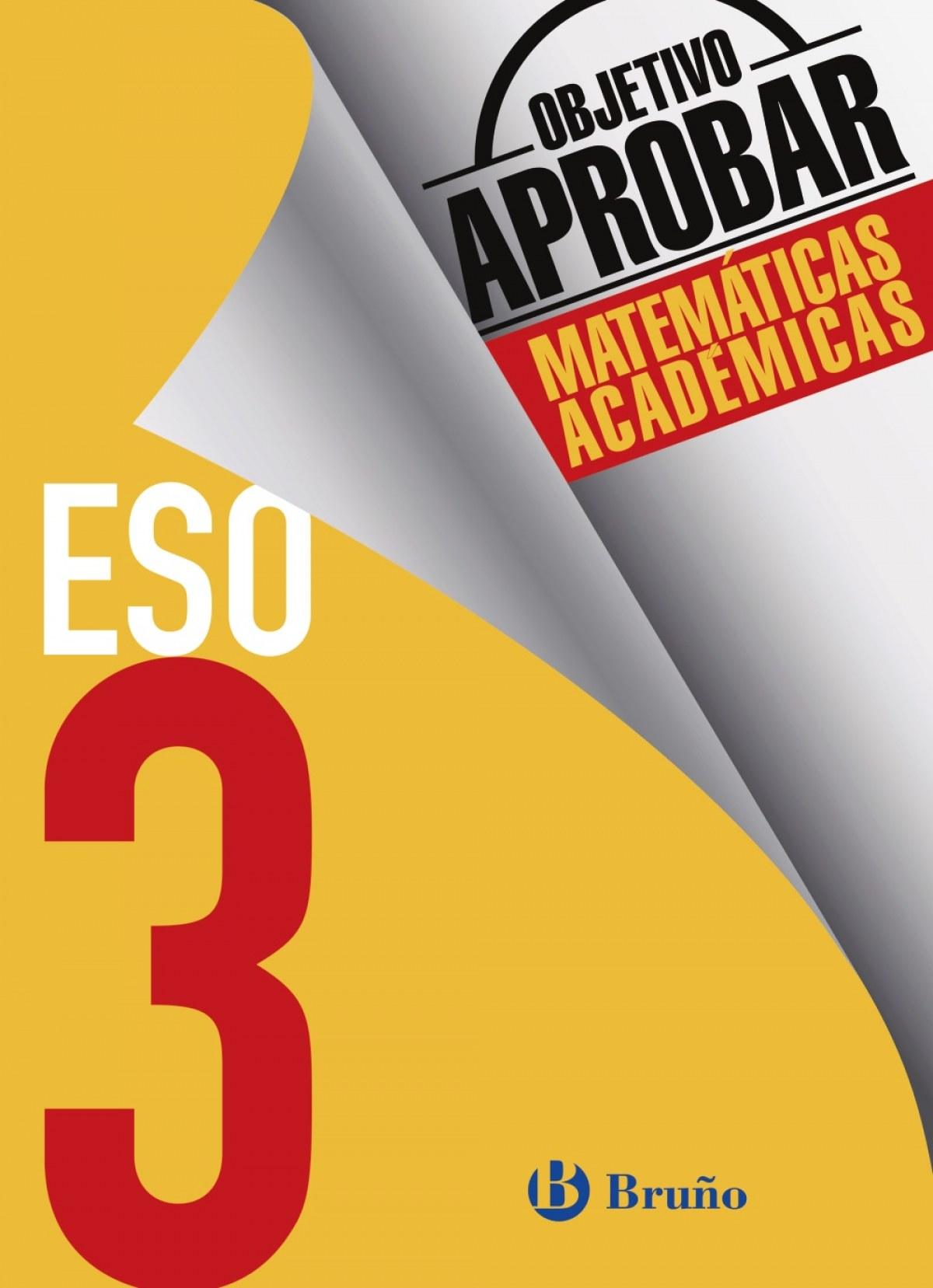 objetivo aprobar 3º ESO matemáticas académicas