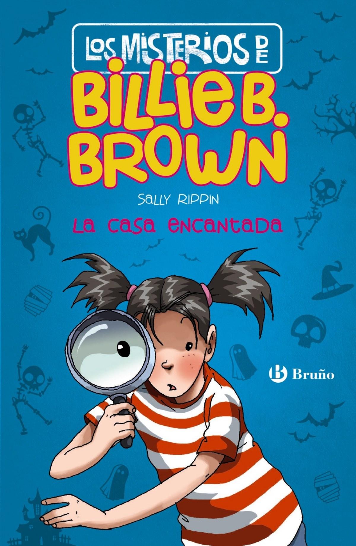 LOS MISTERIOS DE BILLIE B.BROWN  LA CASA ENCANTADA