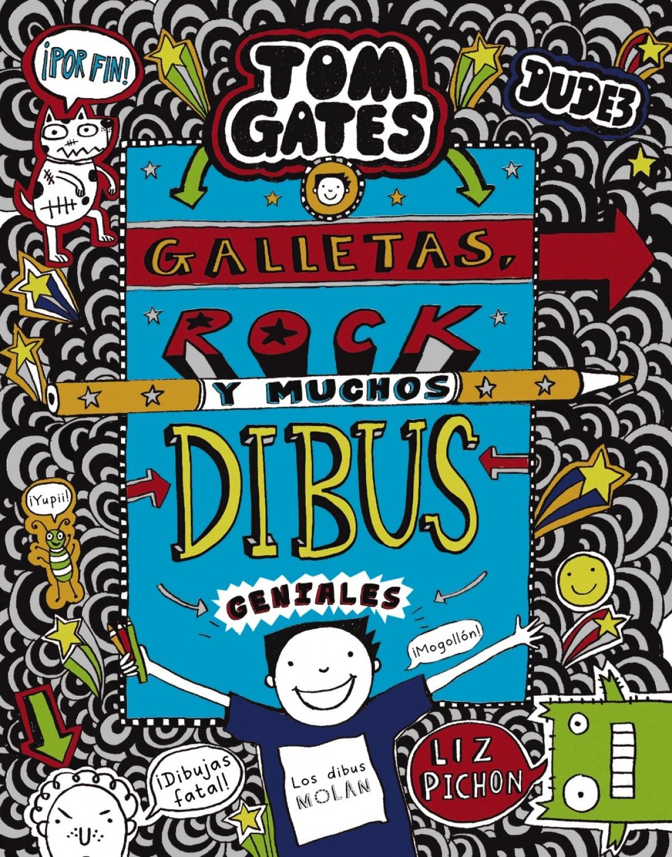 TOM GATES 14 GALLETAS ROCK Y MUCHOS DIBUS GENIALES
