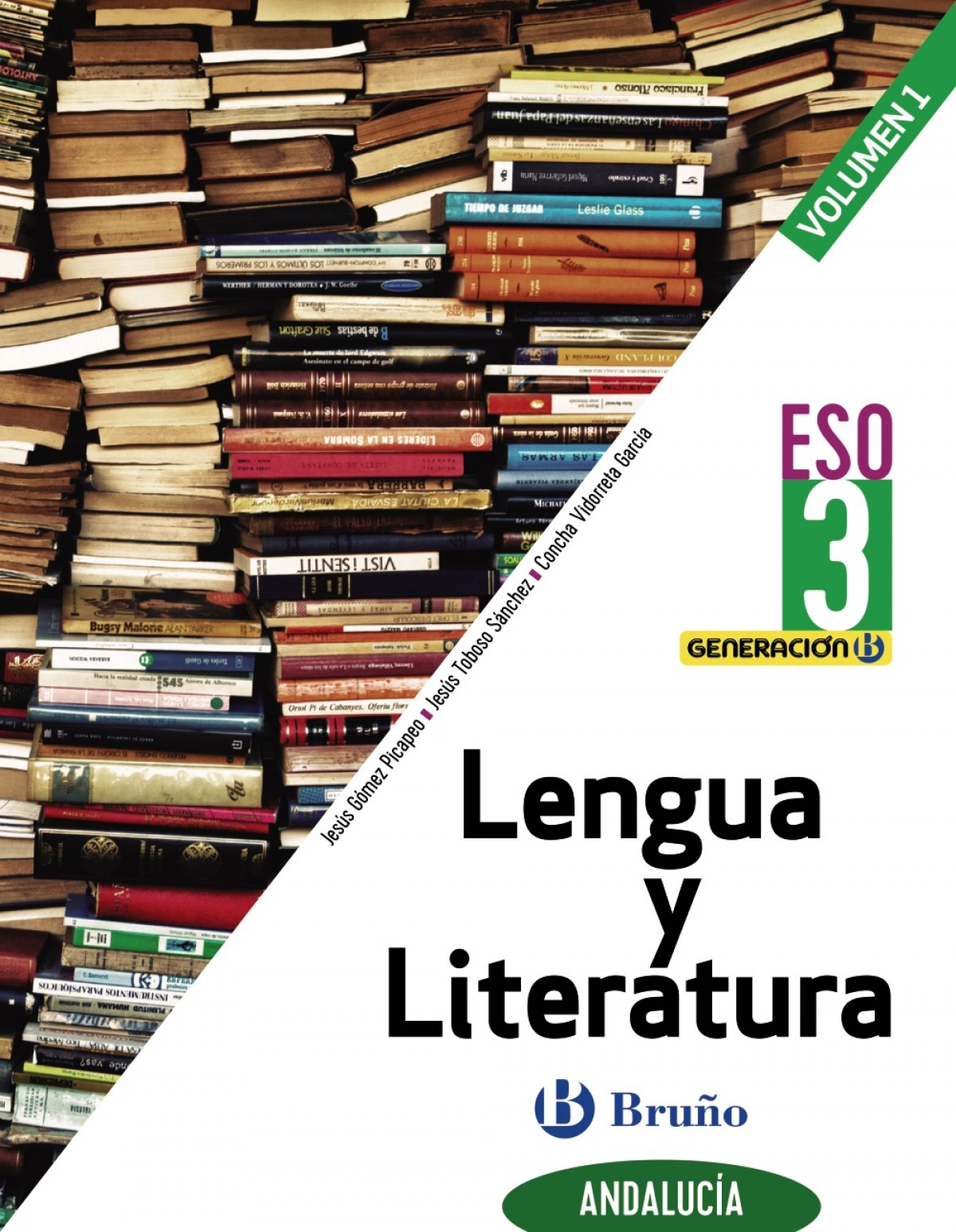 Generación B Lengua y Literatura 3 ESO Andalucía 3 volúmenes