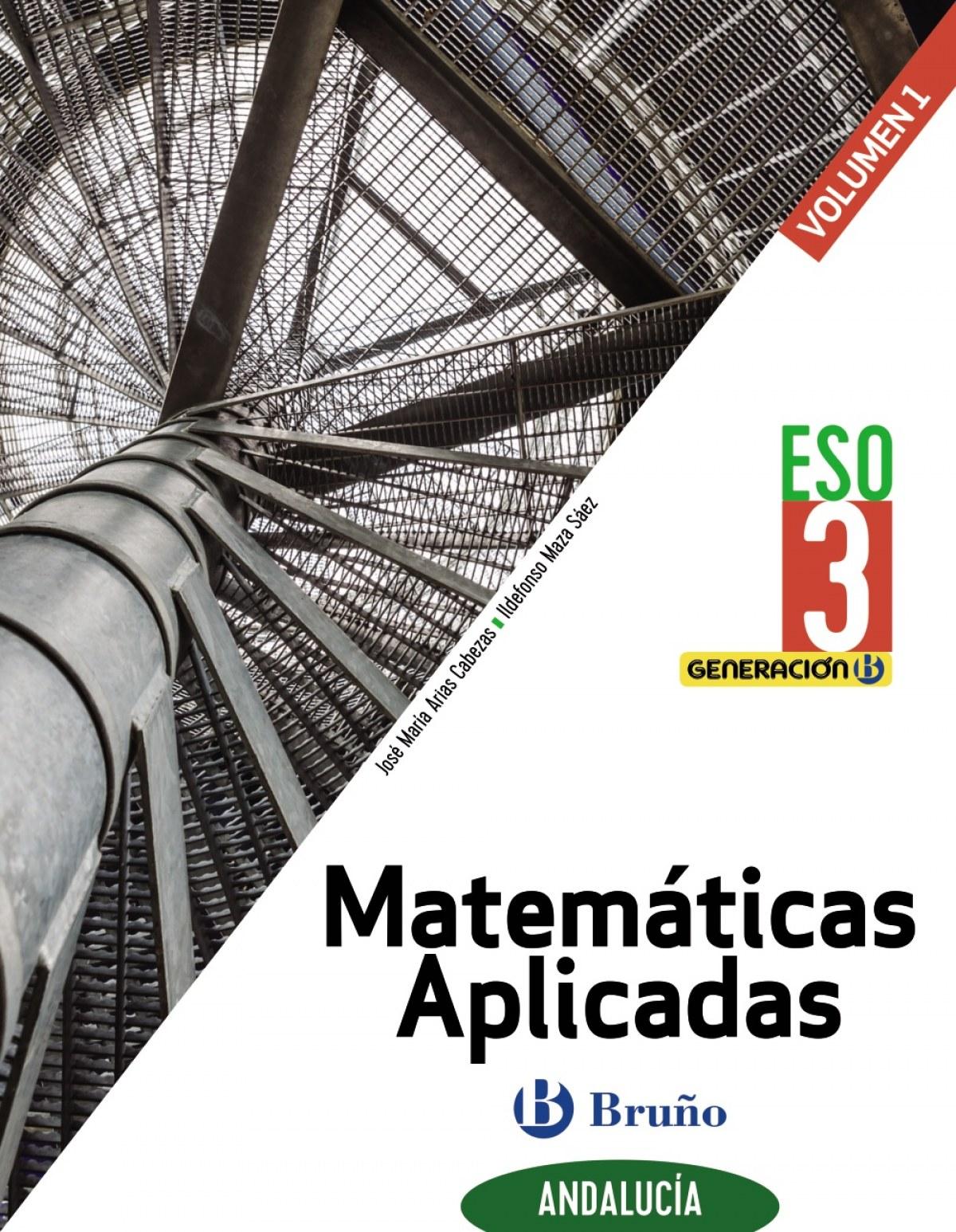 Generación B Matemáticas Aplicadas 3 ESO Andalucía 3 volúmenes