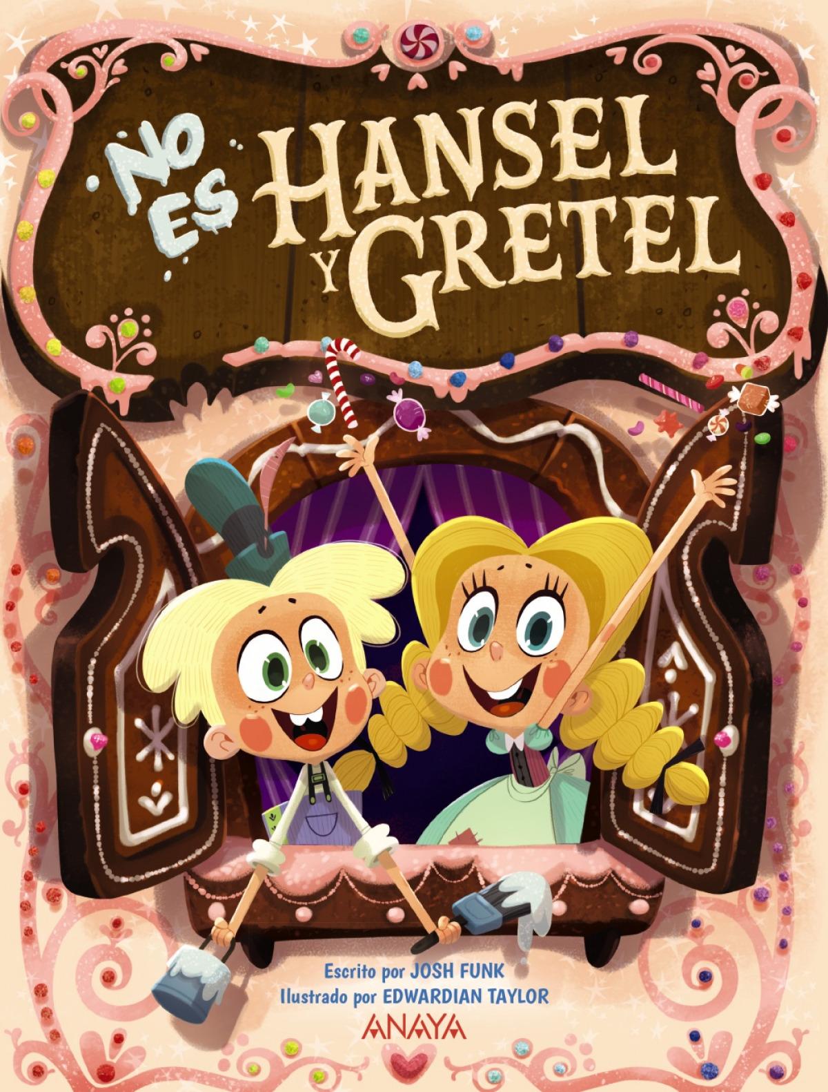 No es Hansel y Gretel