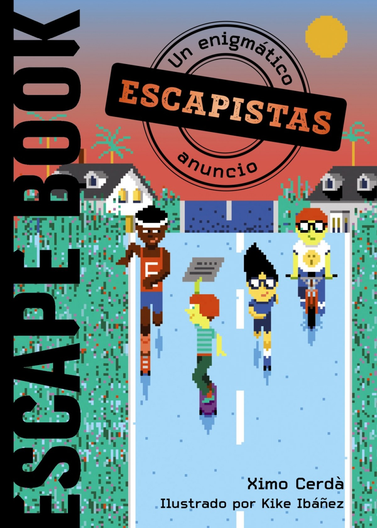 Escapistas: Un enigmático anuncio