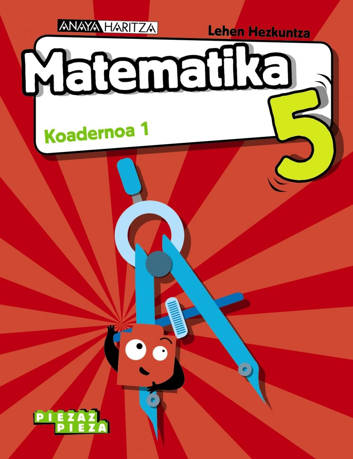 Matematika 5. Koadernoa 1.