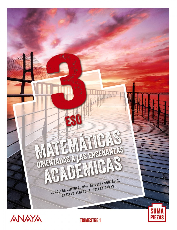 Matemáticas orientadas a las Enseñanzas Académicas 3. (Trimestres - Colegios Bilingües)