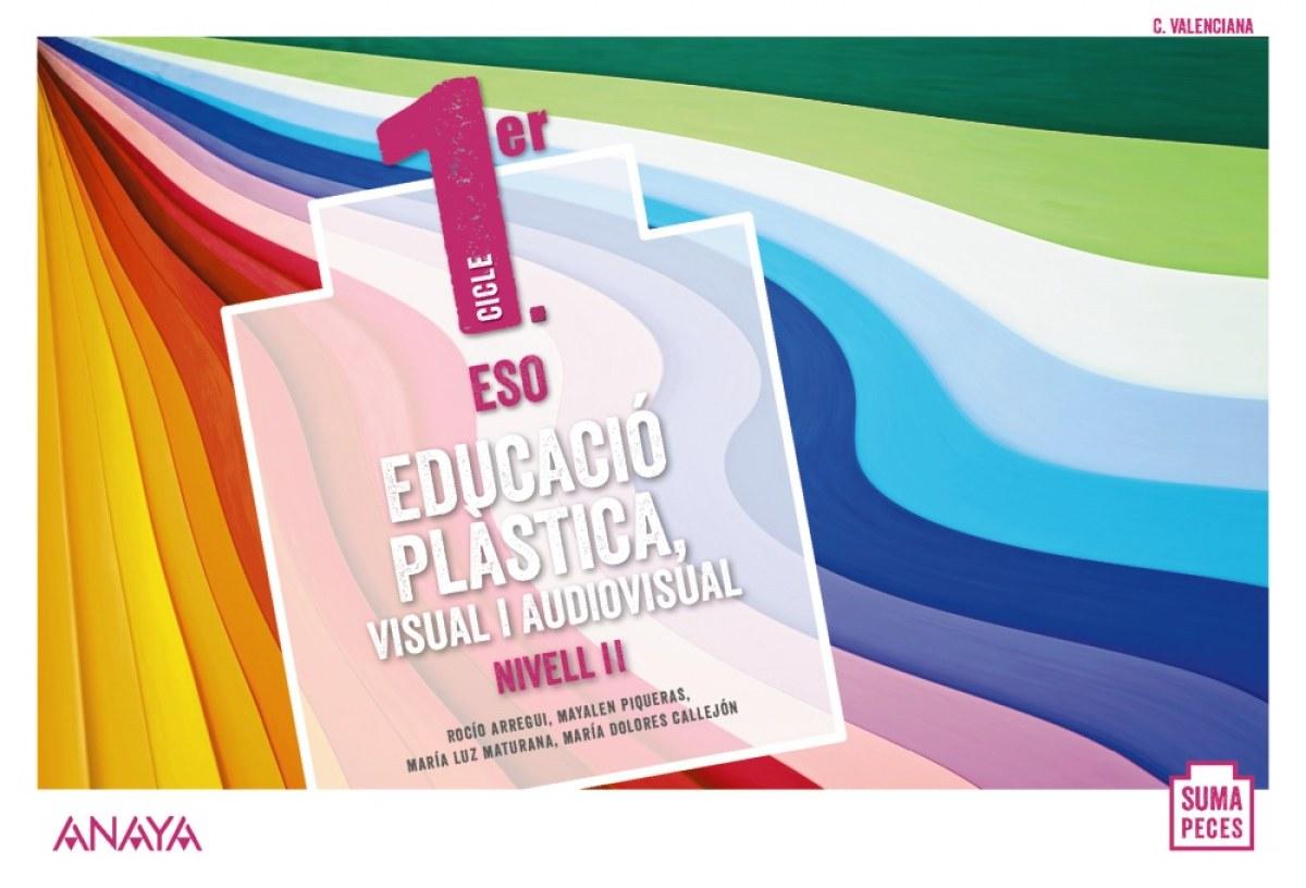 Educació Plàstica, Visual i Audiovisual. Nivell II. (Opción fungible)