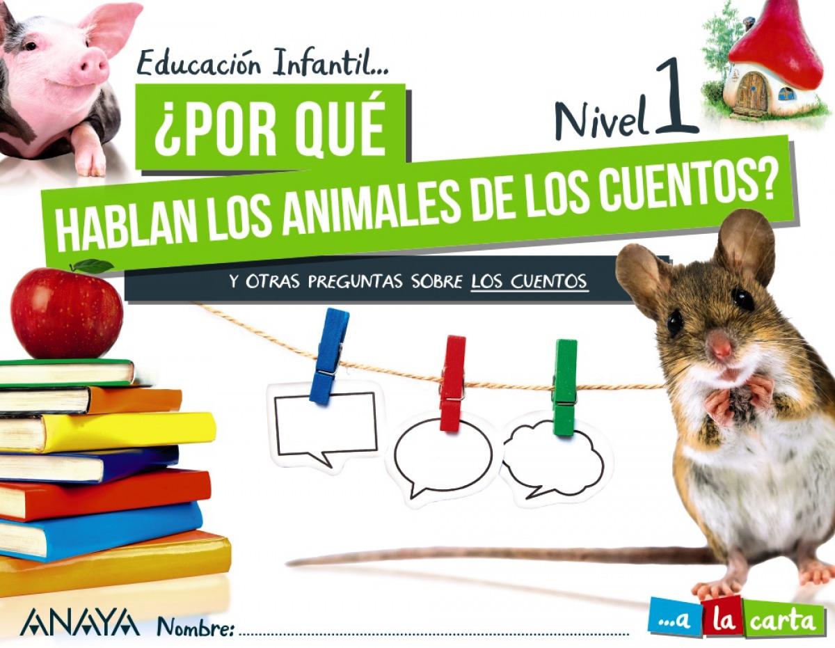 INF 3 ¿POR QUÉ HABLAN LOS ANIMALES DE LOS CUENTOS? NIVEL 1 2021