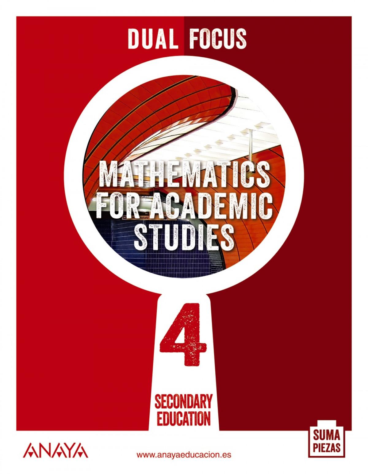 ESO 4 MATHEMATICS FOR ACADEMIC STUDIES (AND). DUAL FOCUS. 2021
