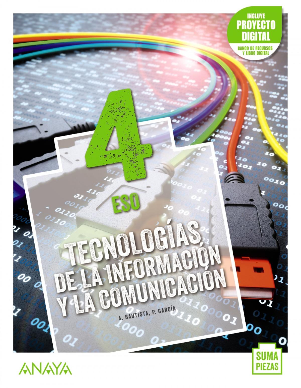 Tecnologías de la Información y la Comunicación 4.