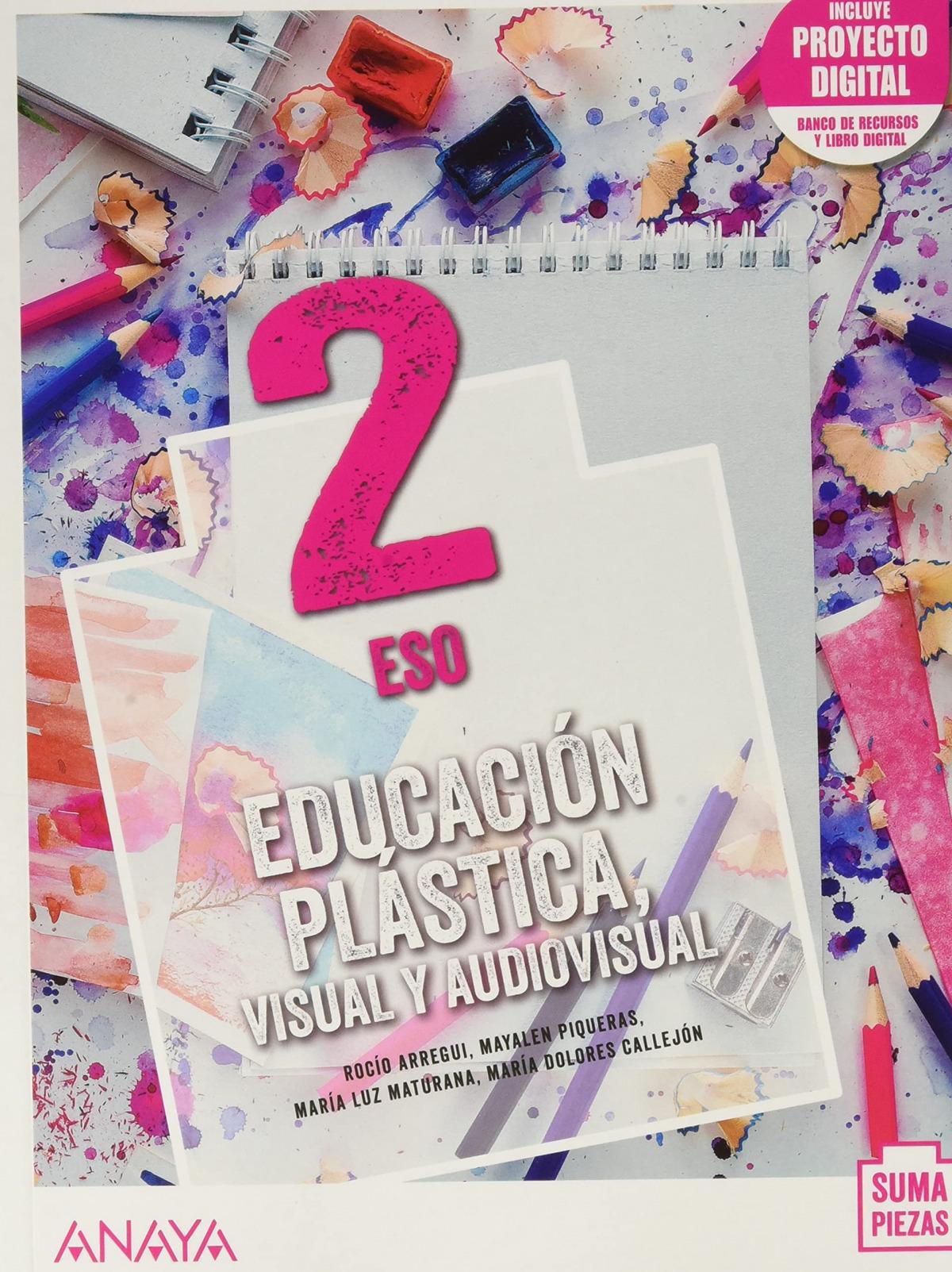 ESO 2 EDUCACIÓN PLÁSTICA, VISUAL Y AUDIOVISUAL (AND) + DUAL FOCUS. 2021