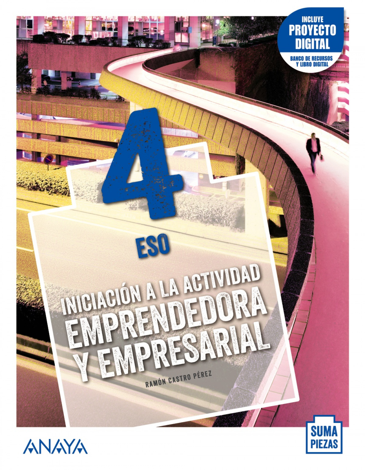 Iniciación a la Actividad Emprendedora y Empresarial 4.