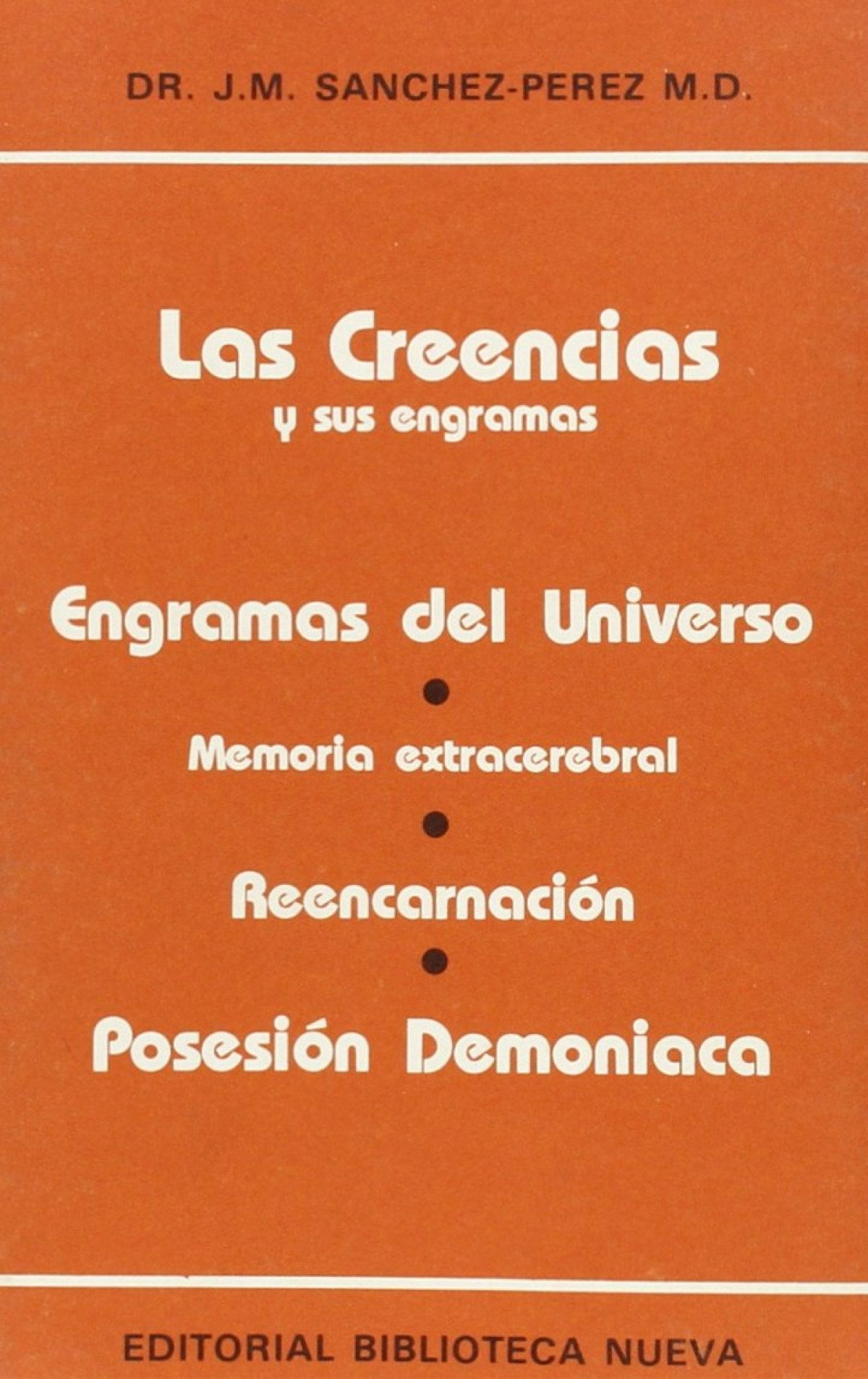 CREENCIAS Y SUS ENGRAMAS,LAS
