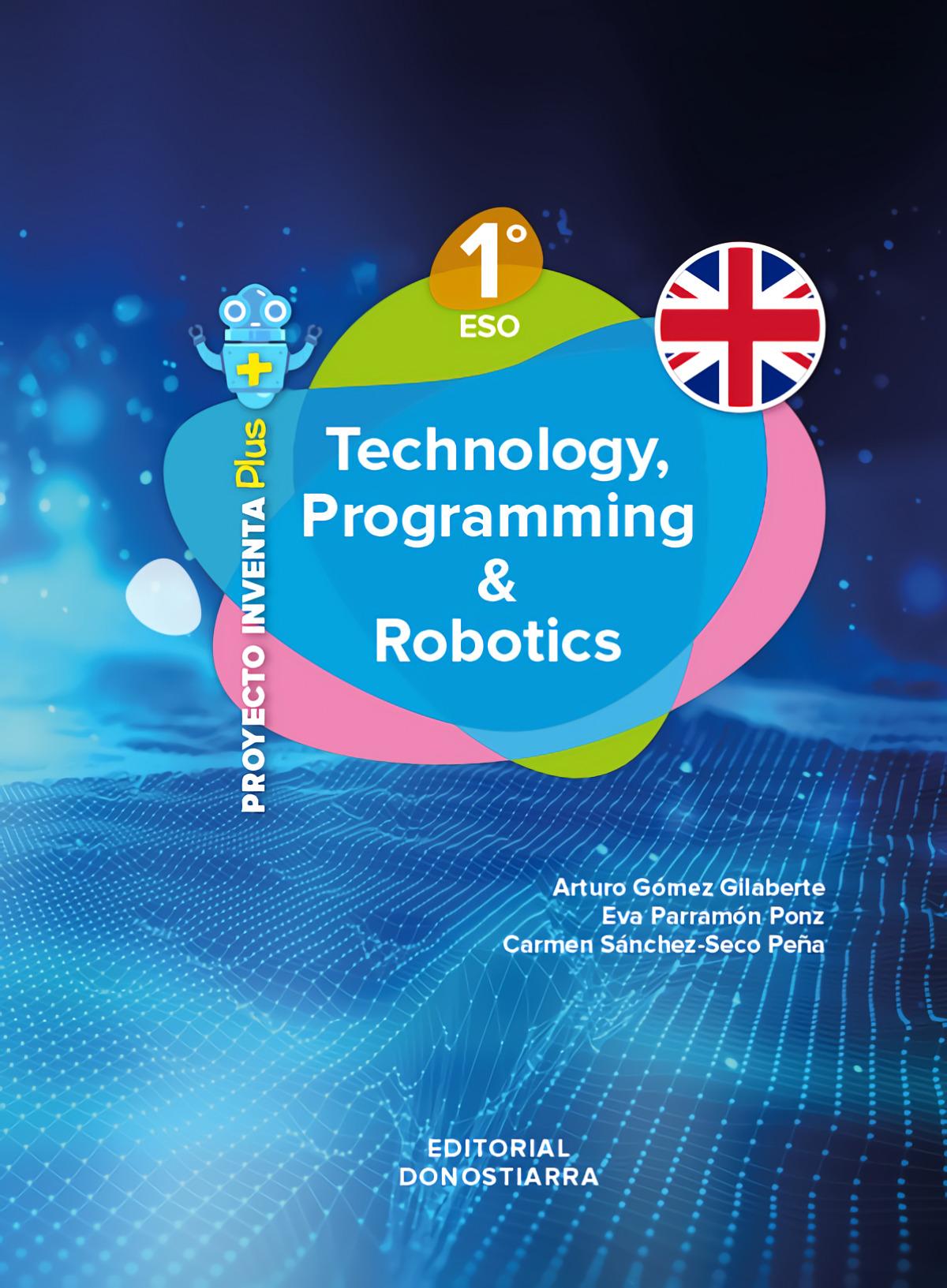 Technology, Programming and Robotics 1º ESO - Project INVENTA PLUS