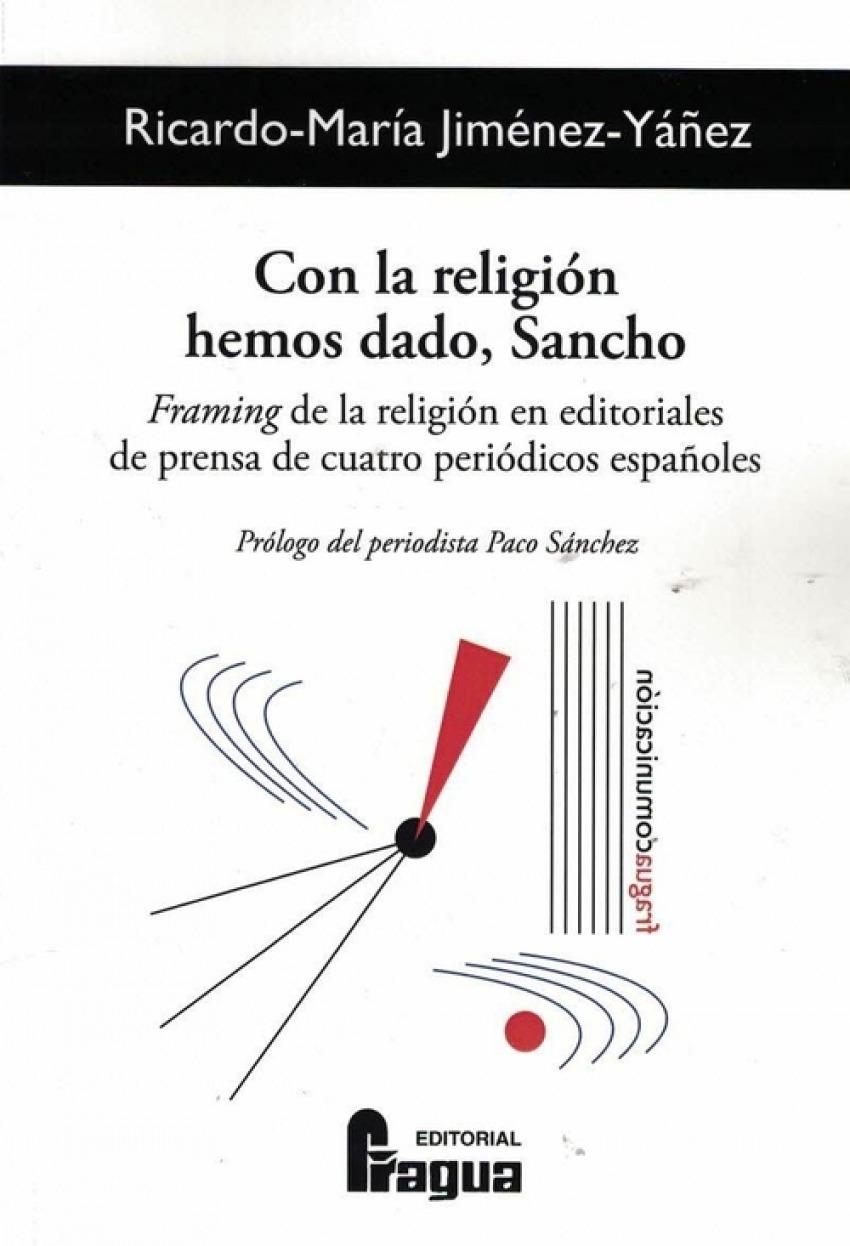 Con la religión hemos dado, Sancho