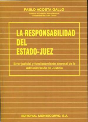 LA RESPONSABILIDAD DEL ESTADO-JUEZ