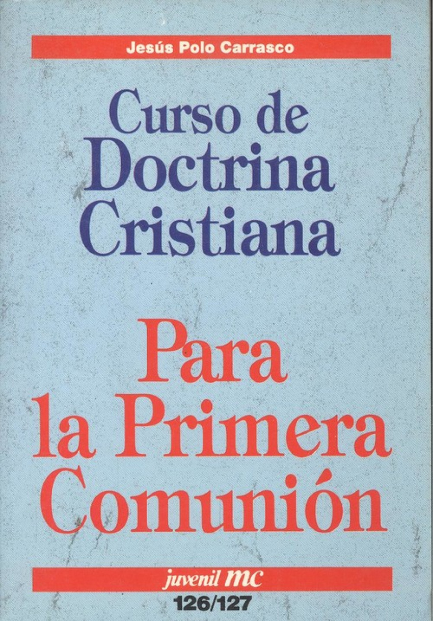 Curso de doctrina cristiana para la primera comunión