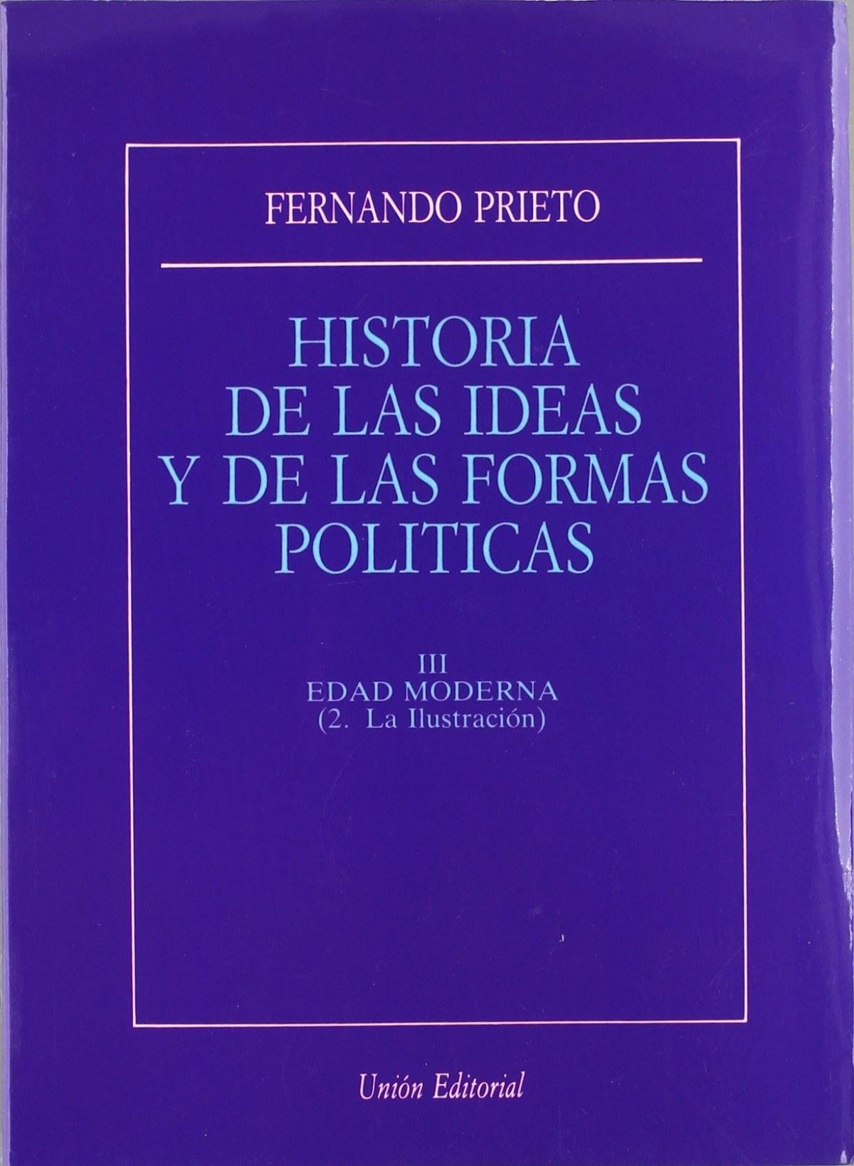 historia de las ideas y de las formas políticas. Tomo III