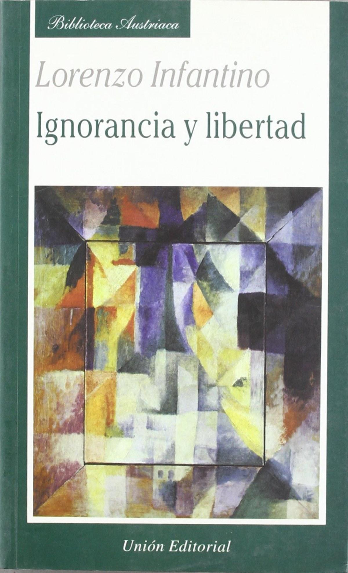 Ignorancia Y Libertad