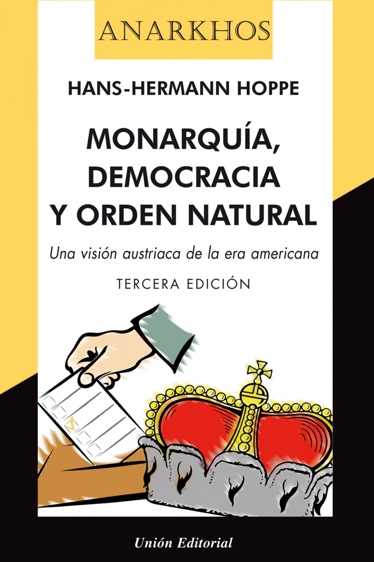Monarquia Democracia Y Orden Natural 2'E