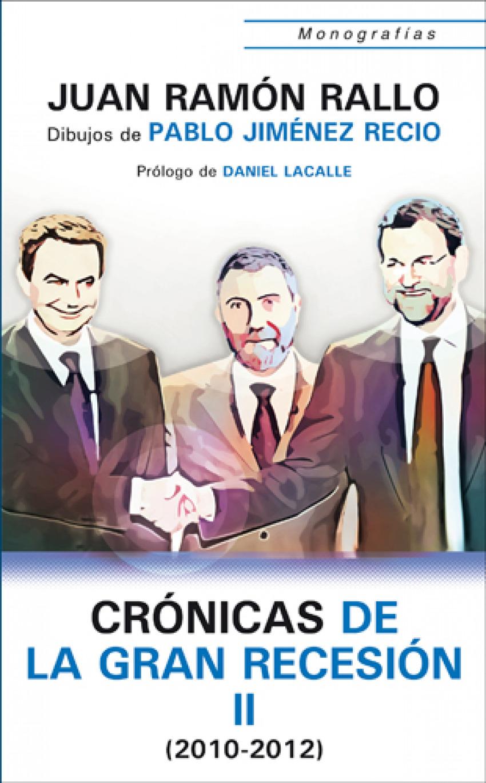 Cronicas De La Gran Recesion Ii 2010 201