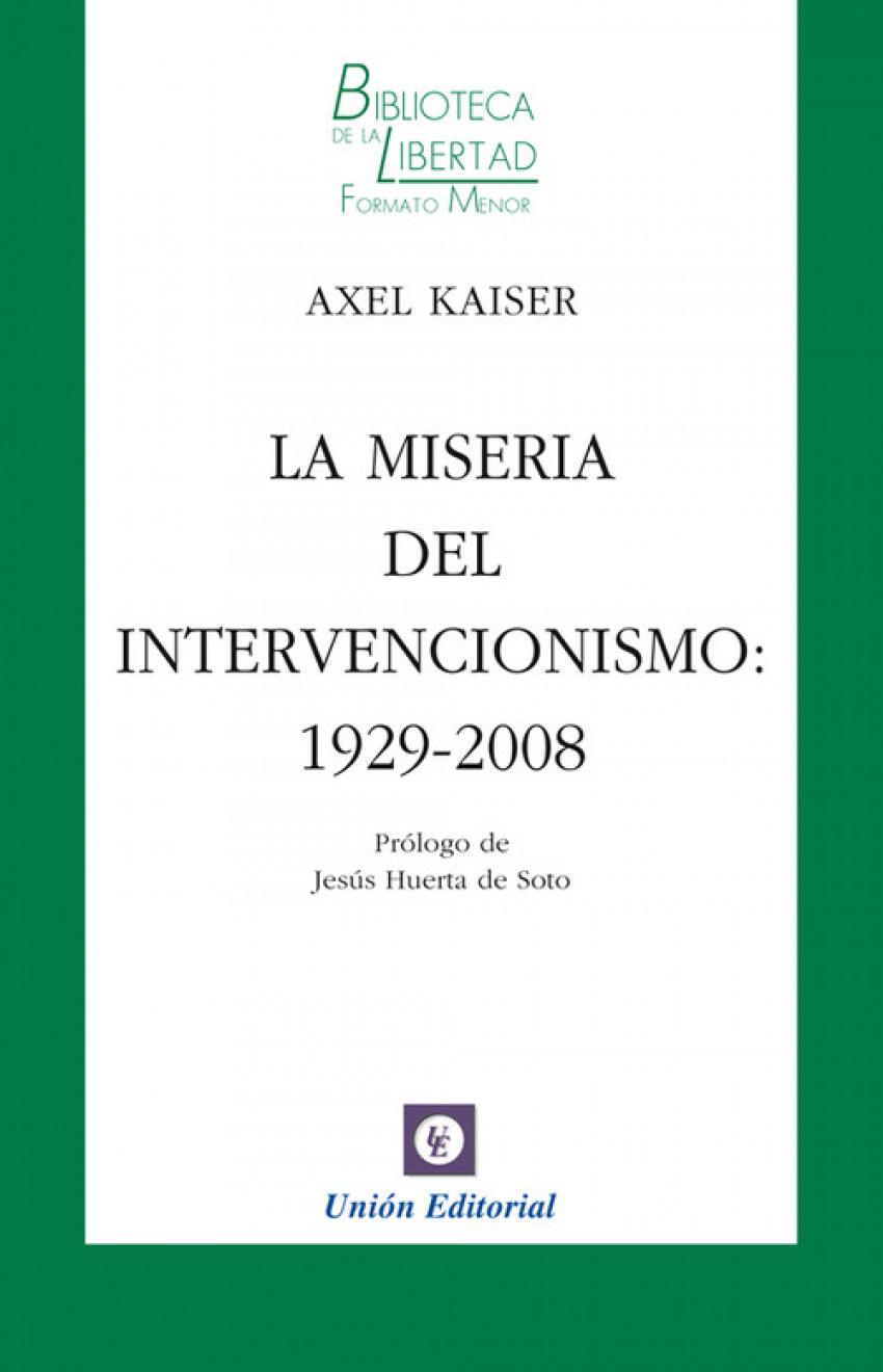 Miseria Del Intervencionismo 1929 2008