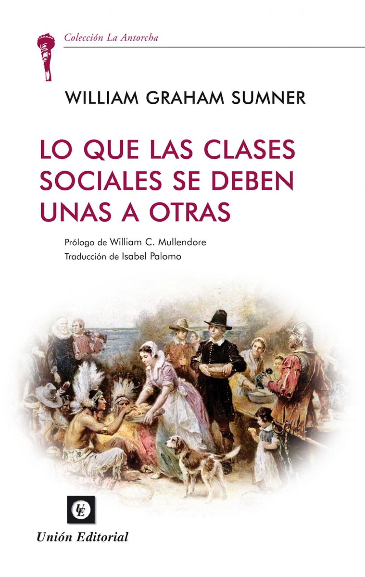 Lo Que Las Clases Sociales Se Deben Unas
