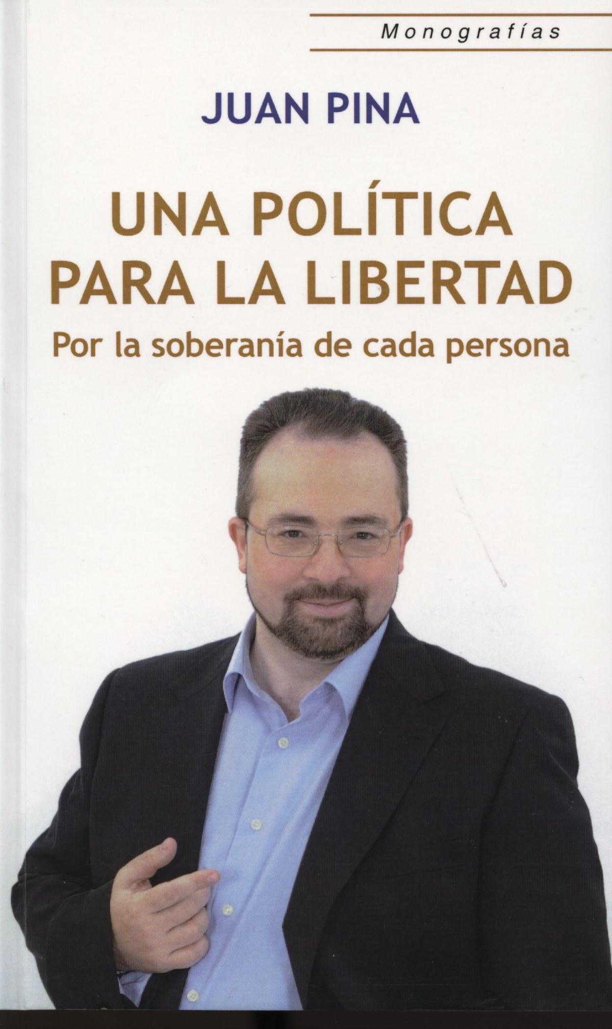 Una Politica Para La Libertad (Por La So