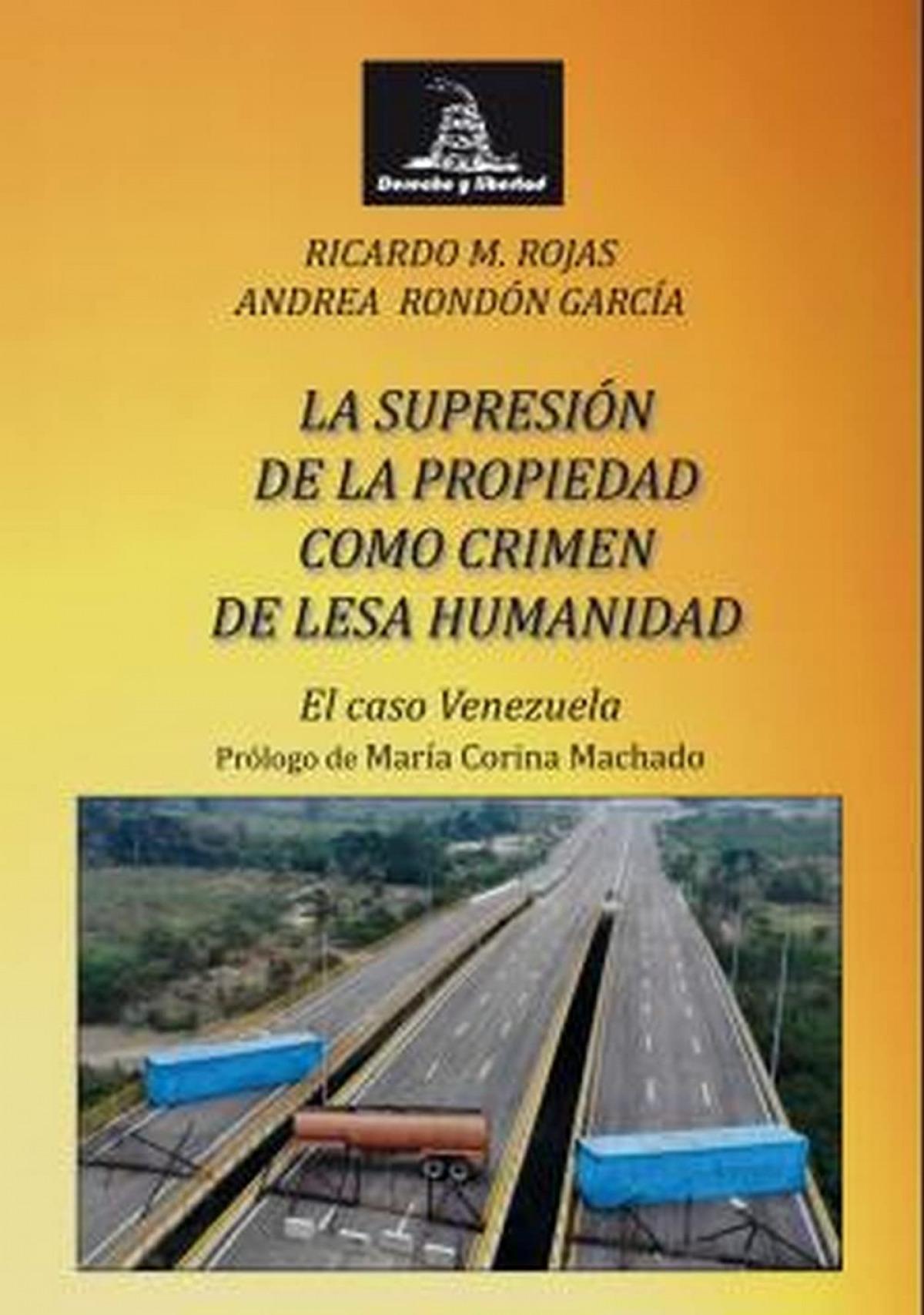 SUPRESION DE LA PROPIEDAD COMO CRIMEN DE LESA HUMANIDAD.