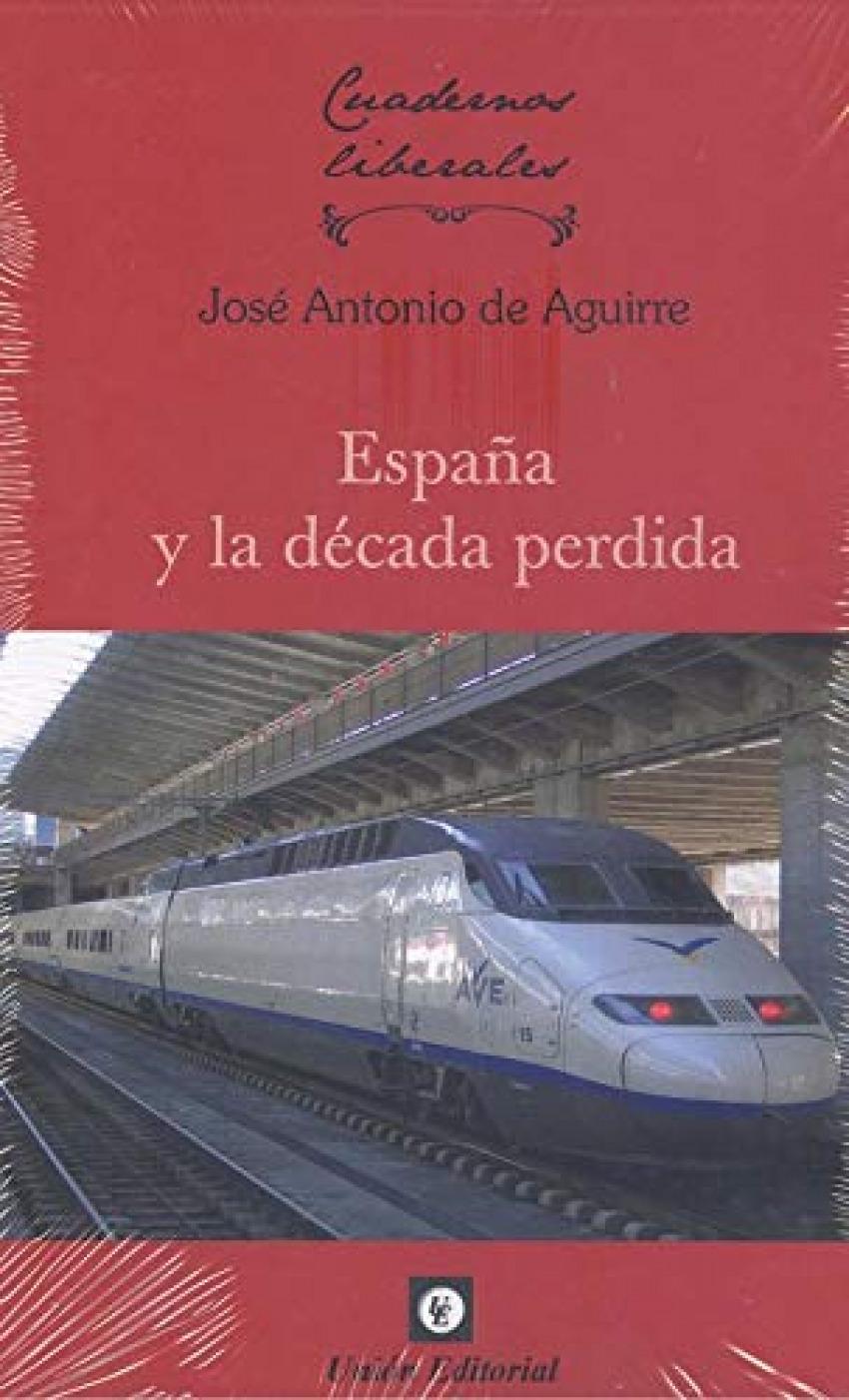 ESPAÑA Y LA DECADA PERDIDA