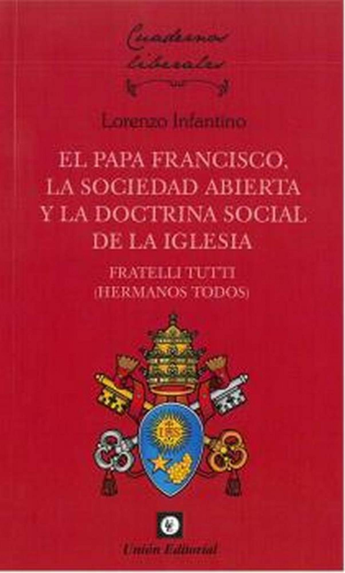 PAPA FRANCISCO, LA SOCIEDAD ABIERTA Y LA DOCTRINA SOCIAL DE LA IGLESIA.